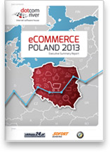 eCommerce Poland 2013 Executive Summary Report